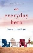 An Everyday Hero: A Heart of a Hero #2 by Laura Trentham