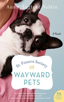 St. Francis Society for Wayward Pets by Annie England Noblin