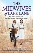 The Midwives of Lark Lane: Lark Lane #4 by Pam Howes