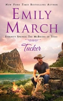 Tucker: Eternity Springs; The McBrides of Texas #2 by Emily March