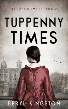 Tuppenny Times: Easter Empire Trilogy #1 by Beryl Kingston