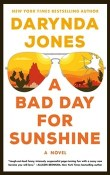 A Bad Day for Sunshine: Sunshine Vicram #1 by Darynda Jones