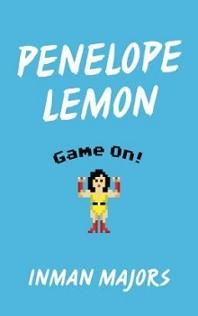 Penelope Lemon: Game On by Inman Majors