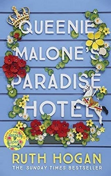 Queenie Malone's Paradise Hotel by Ruth Hogan