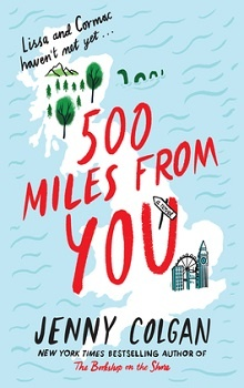 500 Miles from You: Scottish Bookshop #3 by Jenny Colgan