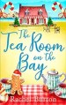 The Tearoom on the Bay by Rachel Burton