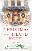 Christmas at the Island Hotel: Mure #4 by Jenny Colgan
