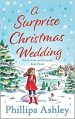 A surprise christmas wedding by philippa ashley