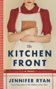 The Kitchen Front by Jennifer Ryan
