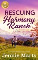 Rescuing Harmony Ranch by Jennie Marts