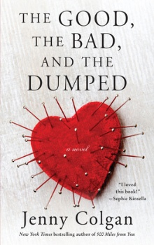 The Good, the Bad, and the Dumped by Jenny Colgan
