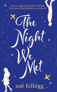 The Night We Met by Zoe Folbigg