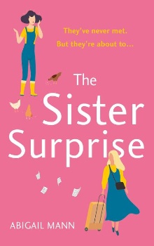 The Sister Surprise by Abigail Mann