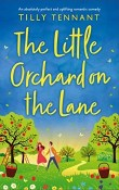 The Little Orchard on the Lane by Tilly Tennant