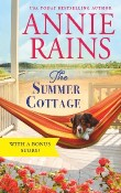 The Summer Cottage: Somerset Lake #1 by Annie Rains