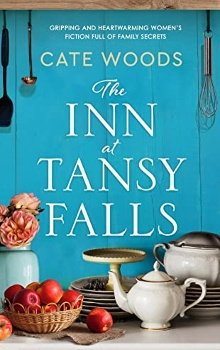 The Inn at Tansy Falls by Cate Woods