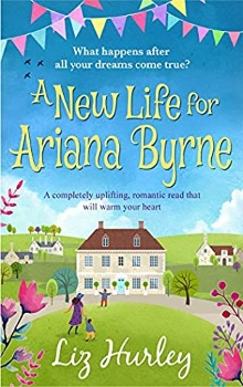 A New Life for Ariana Byrne by Liz Hurley