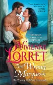 The Wrong Marquess: The Mating Habits of Scoundrels #3 by Vivienne Lorret