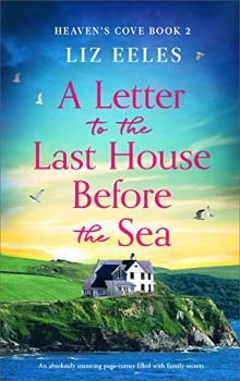 A Letter to the Last House Before the Sea: Heaven's Cove #2 by Liz Eeles
