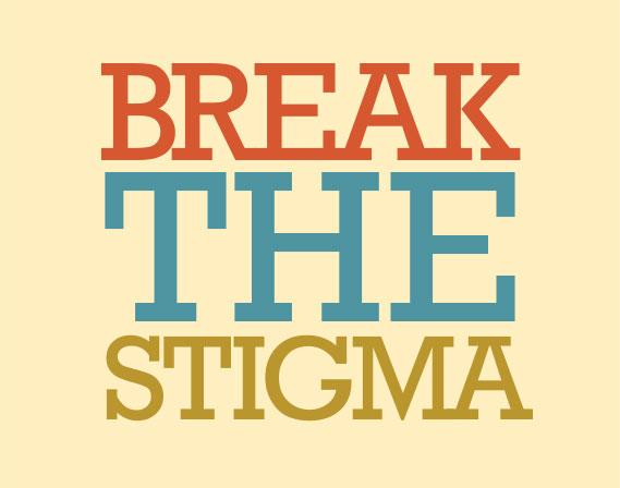 Break the stigma, spread the word
