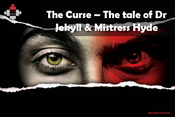The Curse – The tale of Dr Jekyll & Mistress Hyde