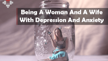 wife with depression and anxiety