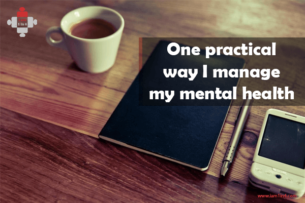 One practical way I manage my mental health