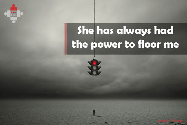 She has always had the power to floor me