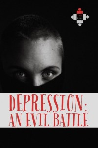 Depression: An Evil Battle