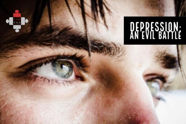 Depression: An Evil Battle