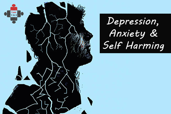 Depression, Anxiety and Self-Harming