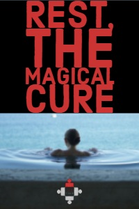 Rest, the Magical Cure