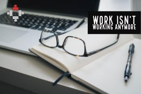 Work isn't working anymore