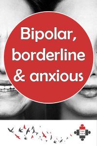 Bipolar, borderline and anxious. While people are supportive about my anxiety and bipolar, borderline carries stigma. It's wrong that certain disorders are accepted and others are not.