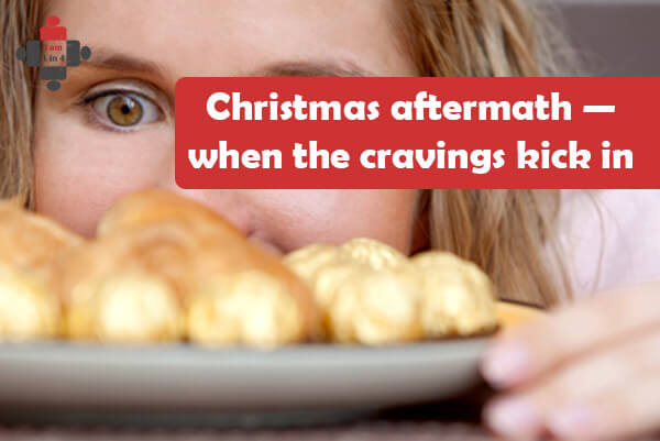 Christmas aftermath — when the cravings kick in