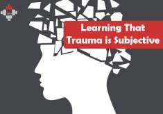 Learning That Trauma is Subjective