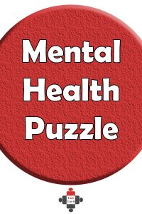 Mental Health Puzzle. I wish there were a way to guarantee my mental health were cared for so I didn't have to worry so much so often. At least it seems taken care of for now.