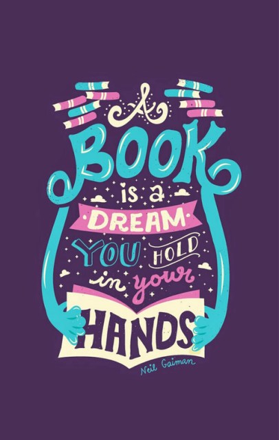 A Book is a dream in your hands
