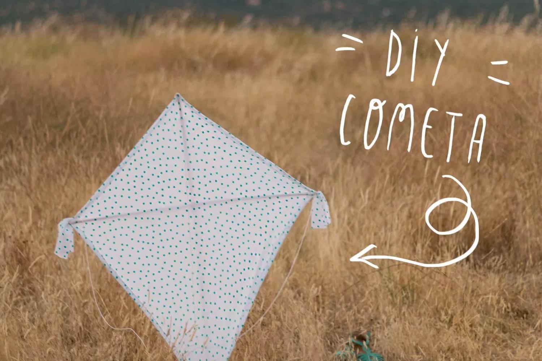 DIY: Hazte tu propia cometa