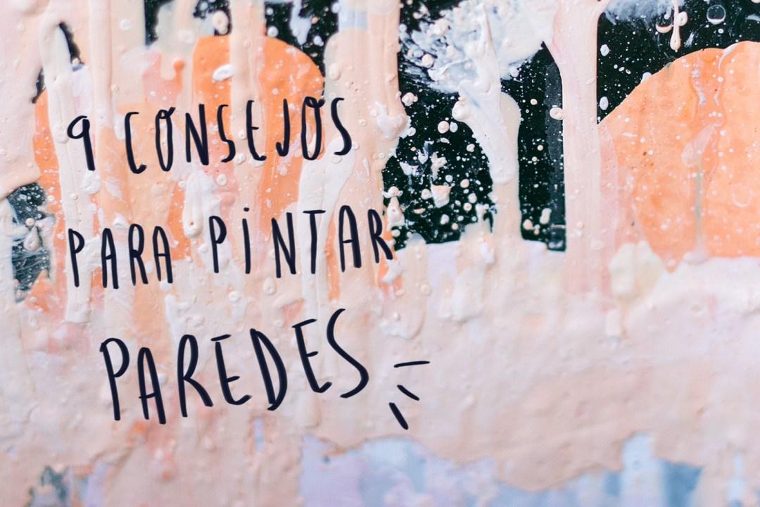 """nueve consejos para pintar paredes, visto en """"I am a Mess Blog"""""""