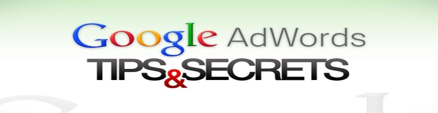 , [ADWORDS SECRETS] 6 Tips on How To Improve Your Campaigns