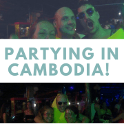 Partying In Cambodia