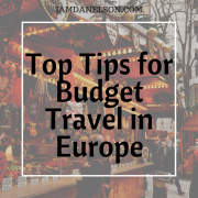 Top Tips for Budget Travel in Europe   Guest Post