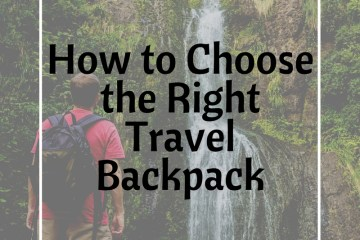 How-to-Choose-the-Right-Travel-Backpack