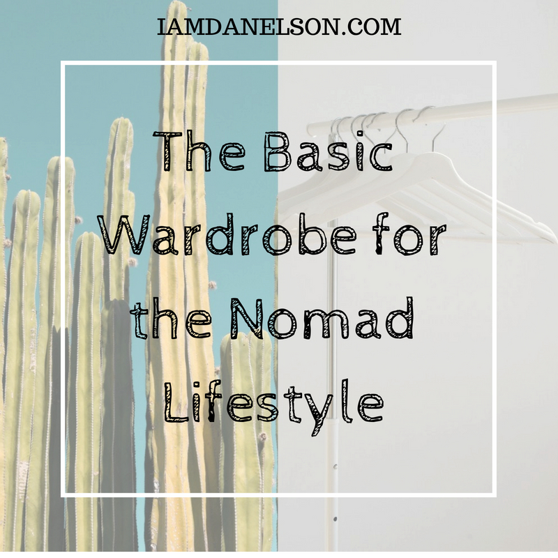 The Basic Wardrobe for the Nomad Lifestyle | Guest Post
