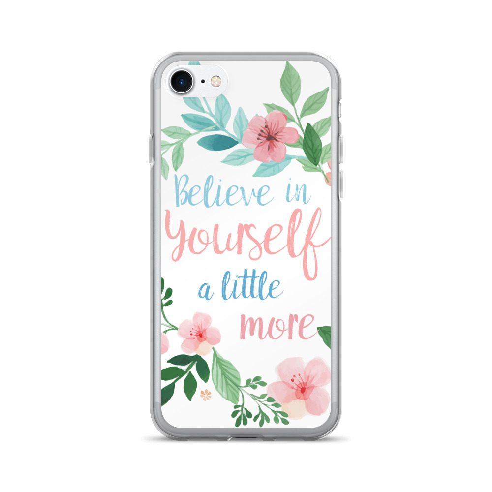 Watercolor Believe In Yourself iPhone 7 Case