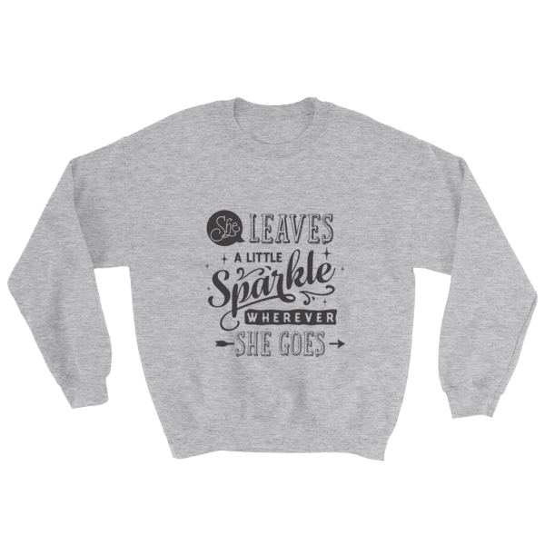 She Leaves A Little Sparkle Wherever She Goes Sweatshirt