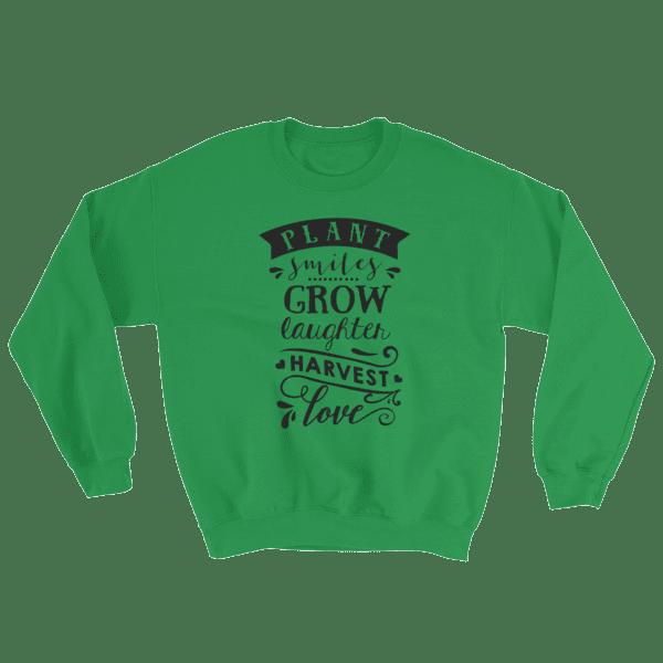 Plant Grow and Love Sweatshirt
