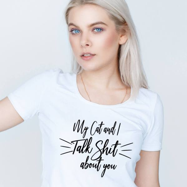 My Cat and I talk about you Funny Cat Shirt, funny cat shirts for women, woman cat shirt, funny meme cat shirt, meme cat shirt, cute girl cat shirt,