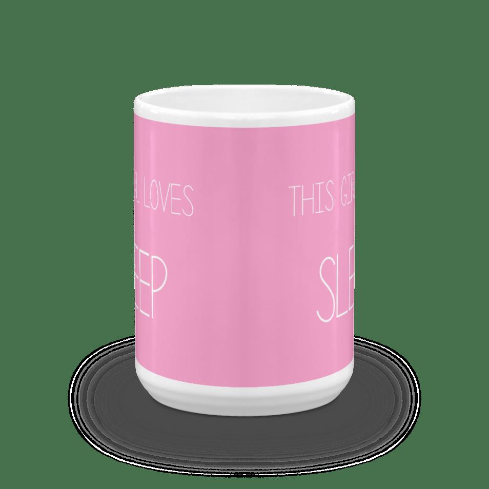 This Girl Loves Sleep Pink Mug